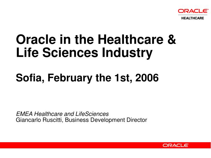 Oracle in the Healthcare & Life Sciences Industry