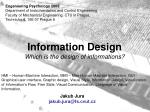 information design which is the design of informations