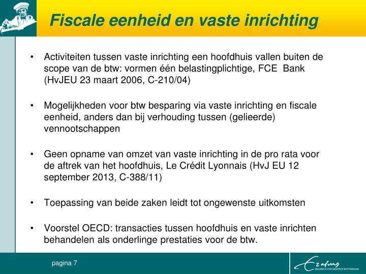 Fiscale eenheid en vaste inrichting