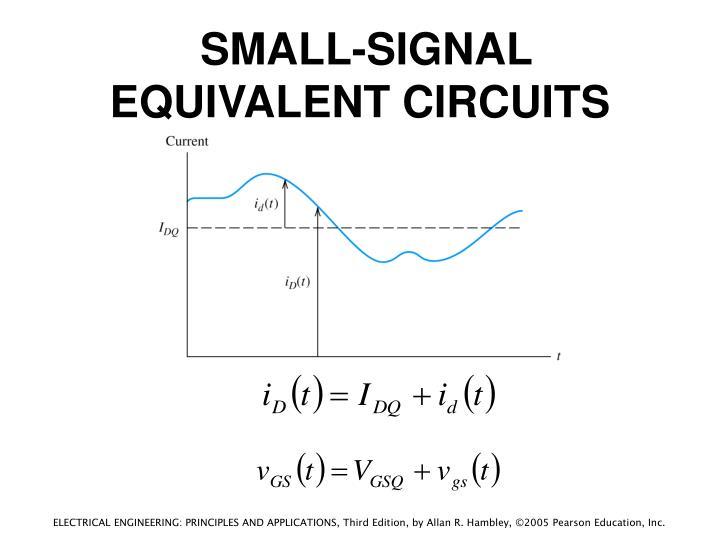 SMALL-SIGNAL EQUIVALENT CIRCUITS