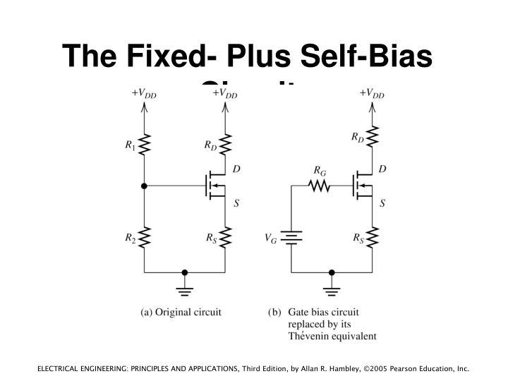 The Fixed- Plus Self-Bias Circuit