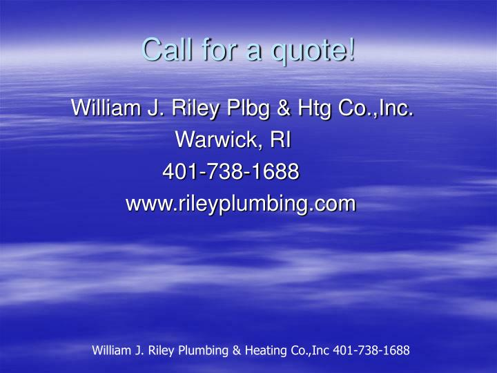 Call for a quote!