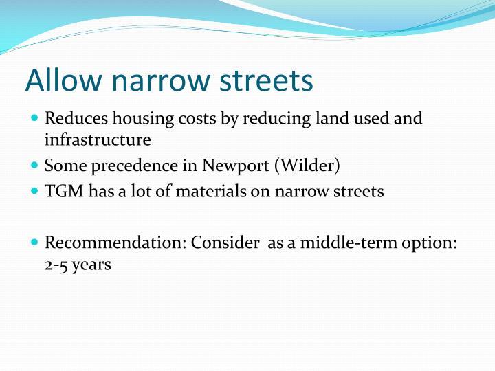Allow narrow streets