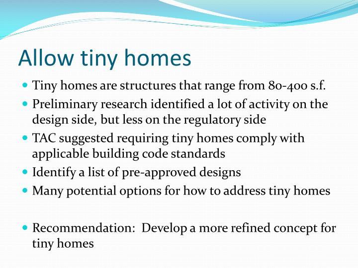 Allow tiny homes