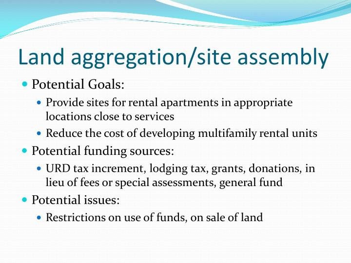 Land aggregation/site assembly