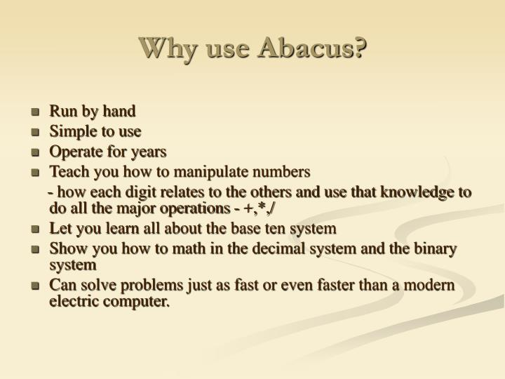 Why use Abacus?