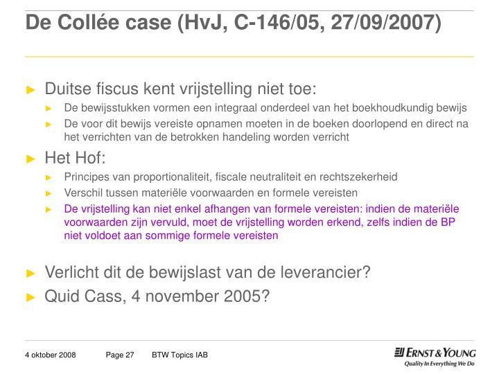 De Collée case (HvJ, C-146/05, 27/09/2007)