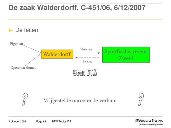 De zaak Walderdorff, C-451/06, 6/12/2007