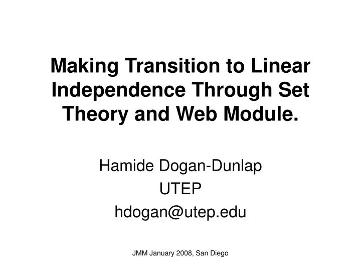Making transition to linear independence through set theory and web module