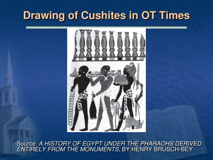 Drawing of Cushites in OT Times