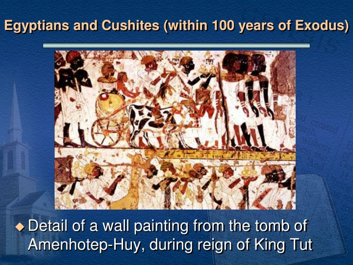 Egyptians and Cushites (within 100 years of Exodus)