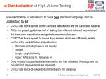 a standardization of high volume testing