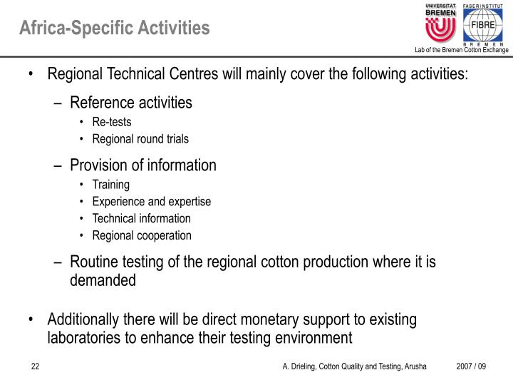 Regional Technical Centres will mainly cover the following activities: