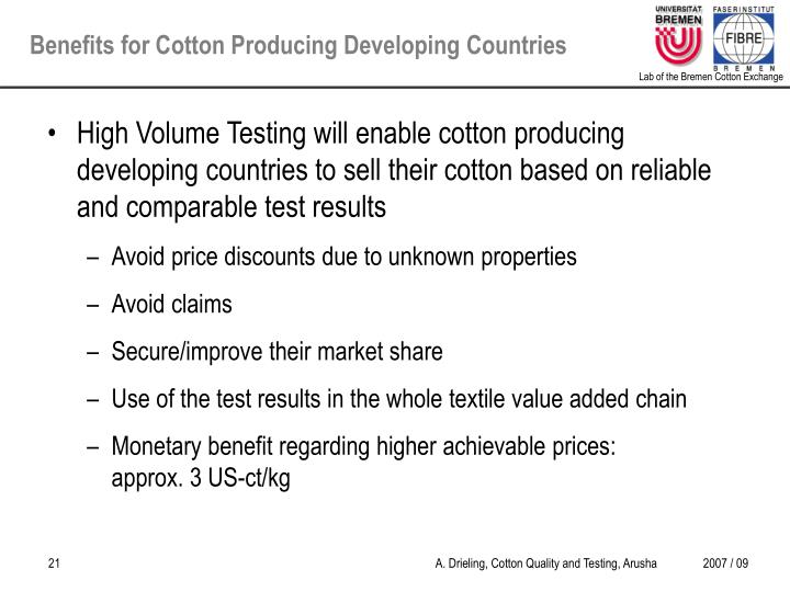 High Volume Testing will enable cotton producing developing countries to sell their cotton based on reliable and comparable test results