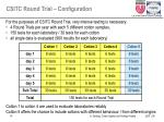 csitc round trial configuration