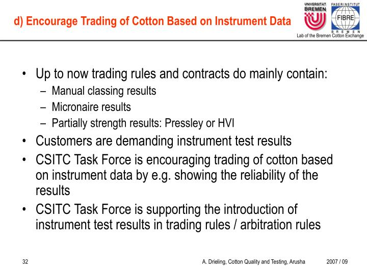 Up to now trading rules and contracts do mainly contain: