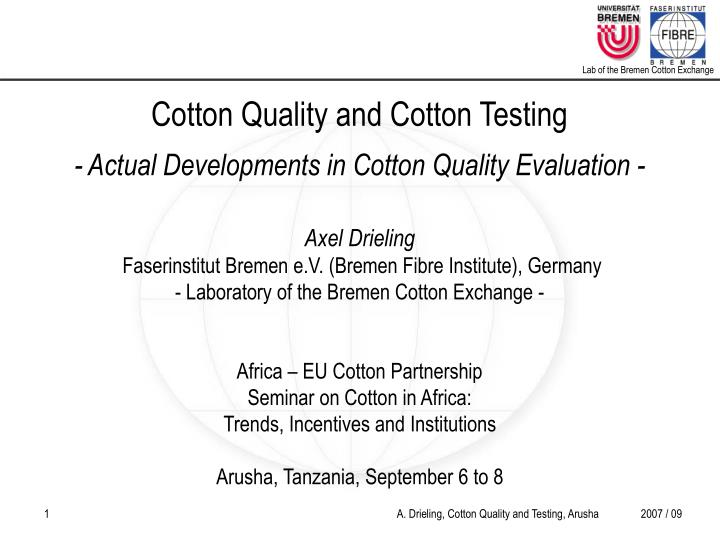 Cotton Quality and Cotton Testing