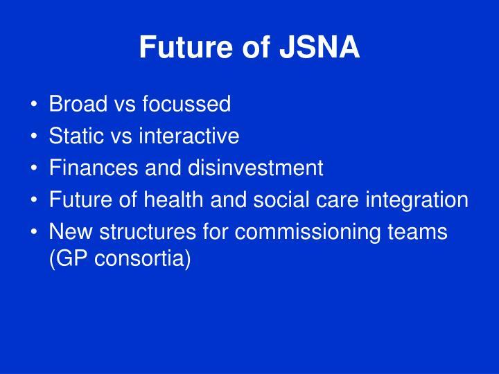 Future of JSNA