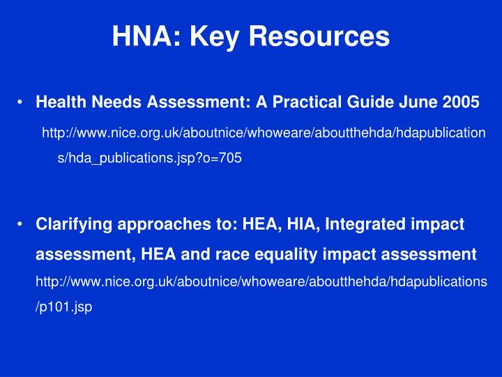 HNA: Key Resources