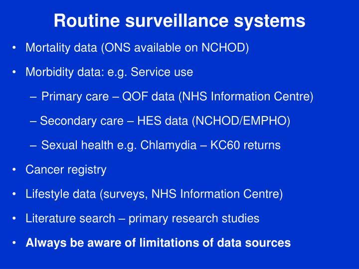 Routine surveillance systems