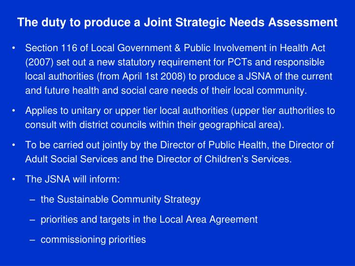 The duty to produce a Joint Strategic Needs Assessment