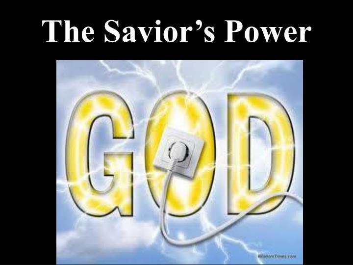 The Savior's Power