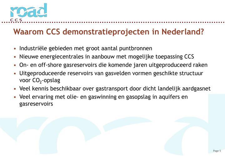 Waarom CCS demonstratieprojecten in Nederland?