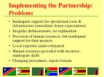 implementing the partnership problems