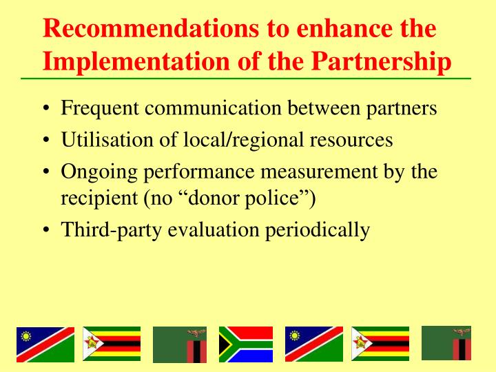 Recommendations to enhance the Implementation of the Partnership