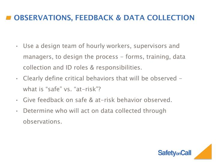 Observations, feedback & data collection