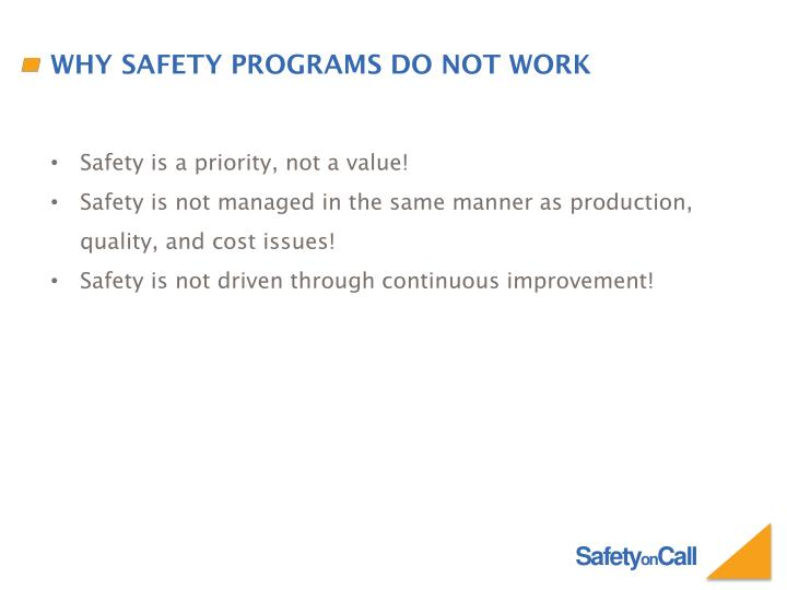 Why Safety Programs Do Not Work