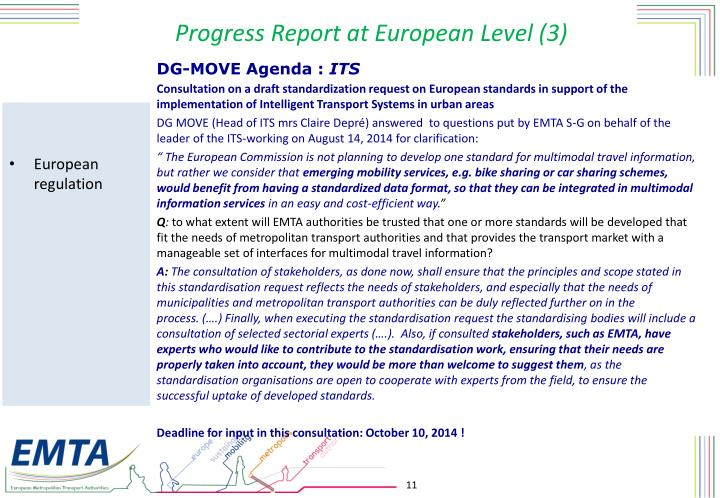 Progress Report at European Level (3)
