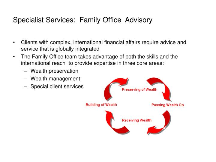 Specialist Services:  Family Office