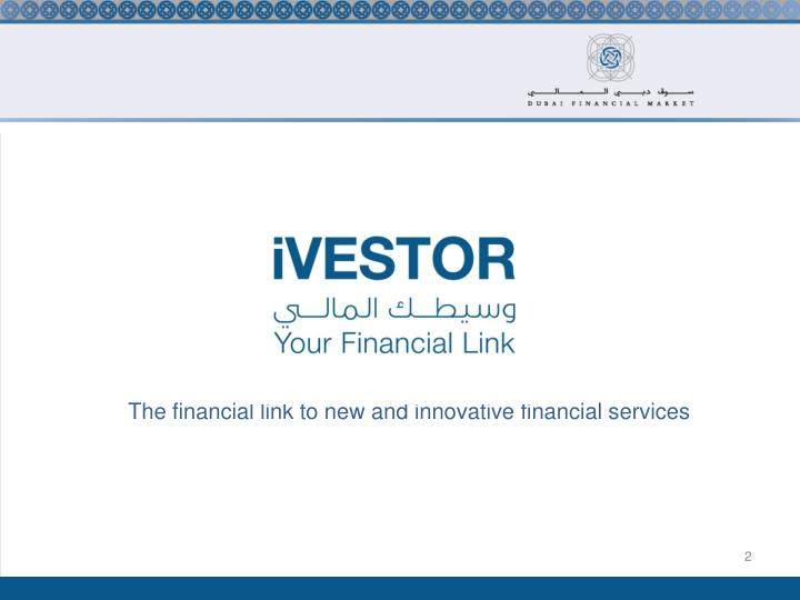 The financial link to new and innovative financial services