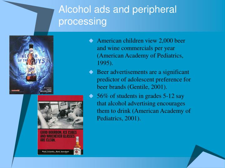 Alcohol ads and peripheral processing