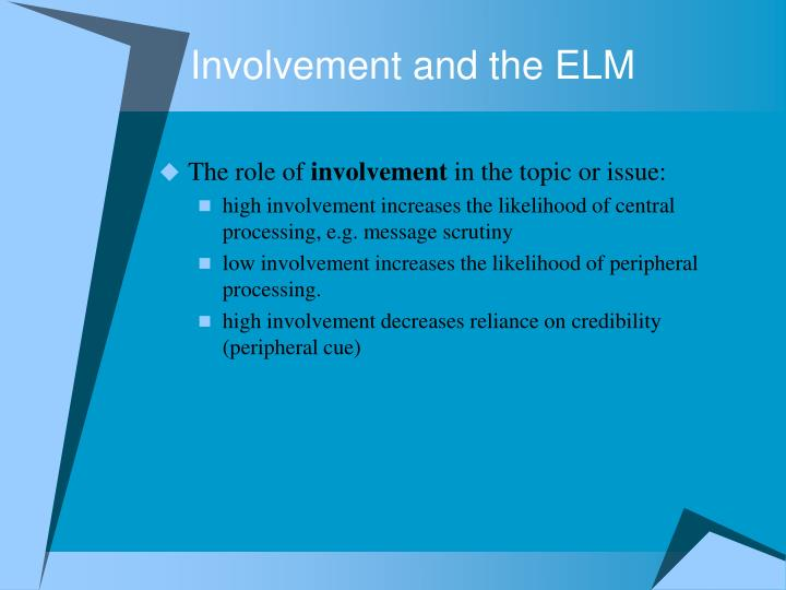 Involvement and the ELM