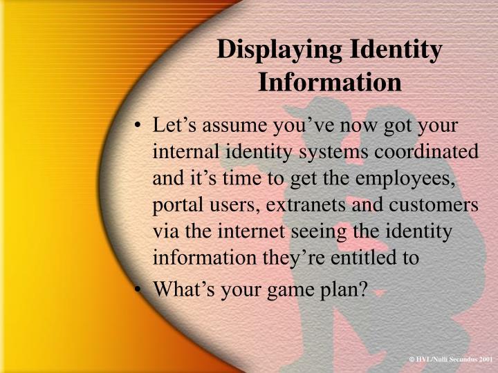 Displaying Identity Information
