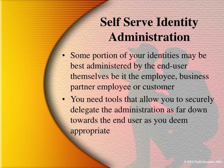 Self Serve Identity Administration