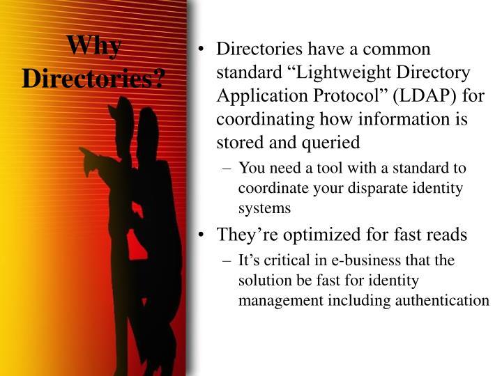 Why Directories?