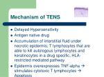 mechanism of tens