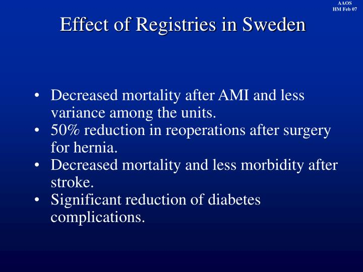 Effect of Registries in Sweden