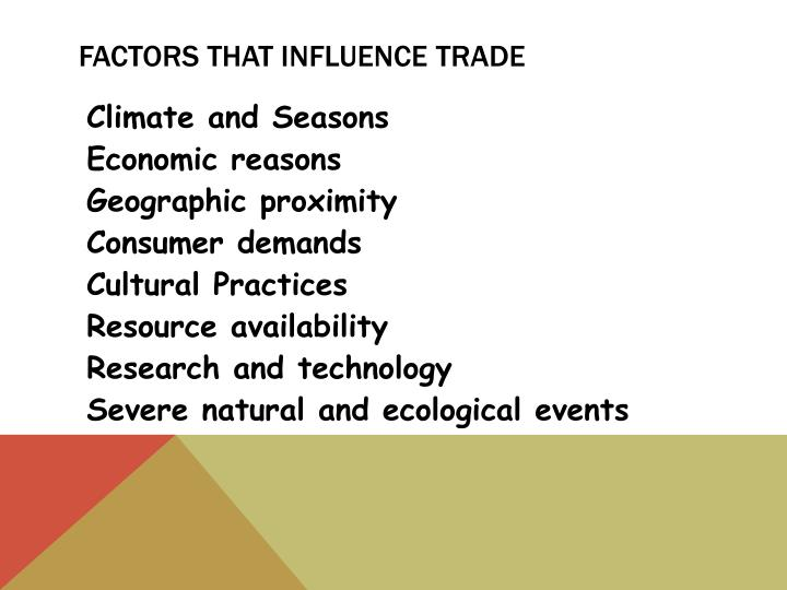 Factors that Influence Trade
