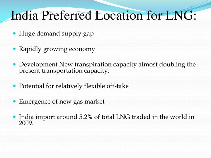 India Preferred Location for LNG: