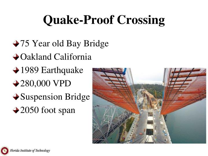 Quake-Proof Crossing