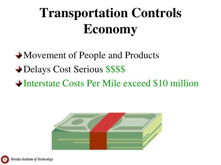 Transportation Controls Economy