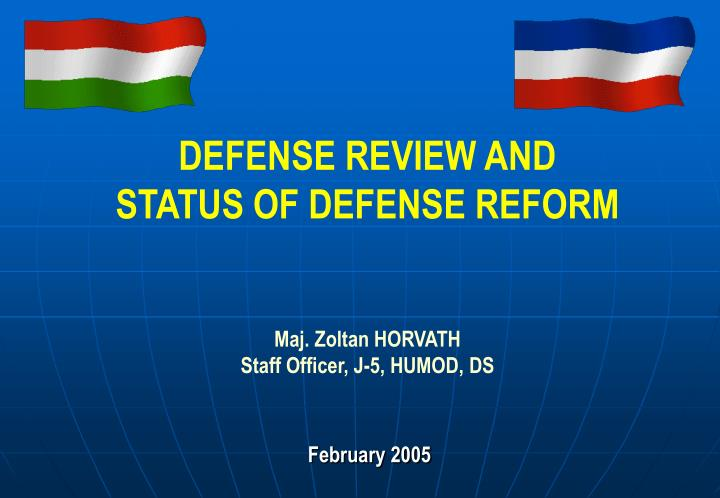 DEFENSE REVIEW AND