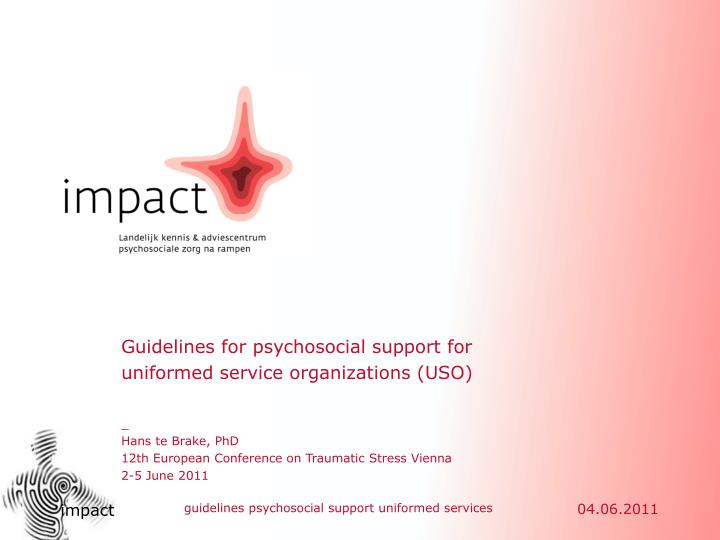 Guidelines for psychosocial support for uniformed service organizations (USO)