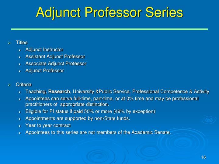 Adjunct Professor Series