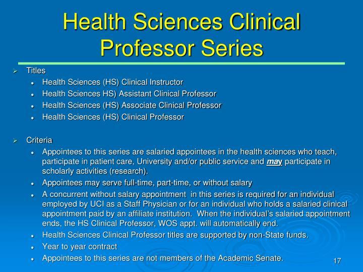 Health Sciences Clinical Professor Series