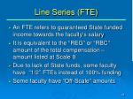 line series fte